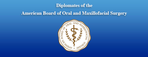 Diplomates of the American Board of Oral & Maxillofacial Surgery